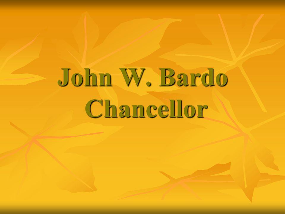 John W. Bardo Chancellor