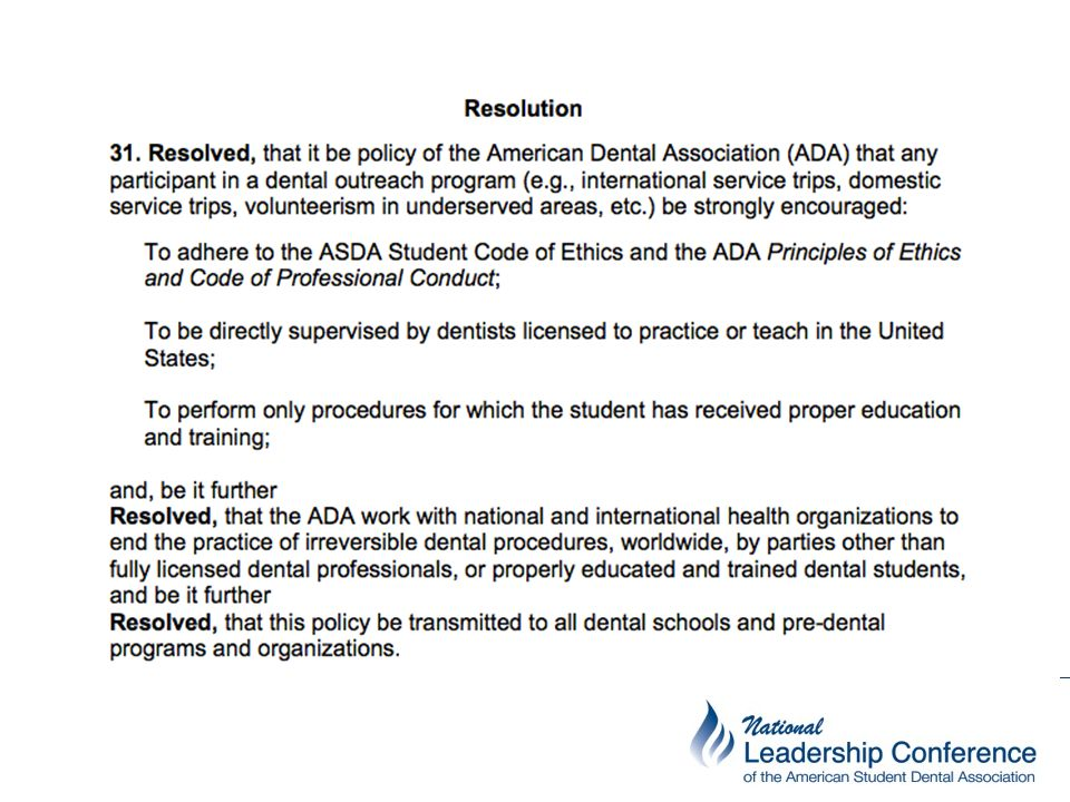 B-8 Dental Outreach Programs (2010, revised 2011, 2012) Students in U.S. dental schools and predental programs who participate in a dental outreach pr