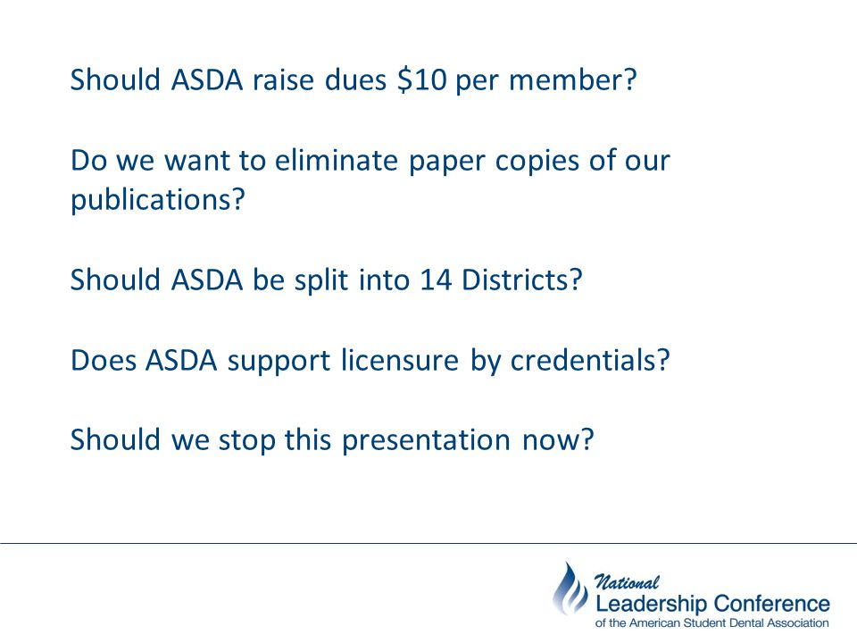 A resolution is a formal request or action that is presented to the House of Delegates for consideration. www.asdanet.org