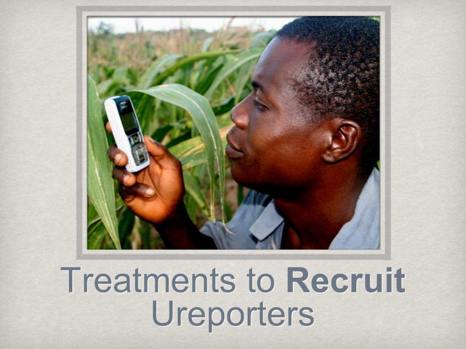 Treatments to Recruit Ureporters