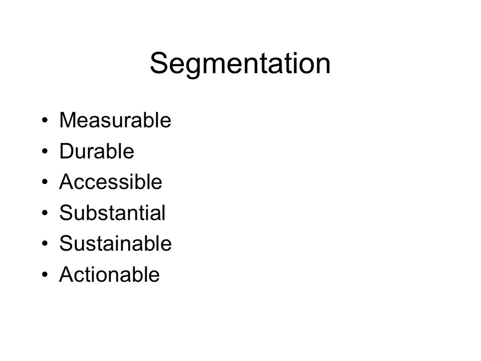 Segmentation Measurable Durable Accessible Substantial Sustainable Actionable