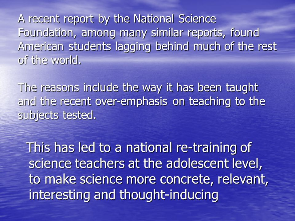 Young children are natural scientists.