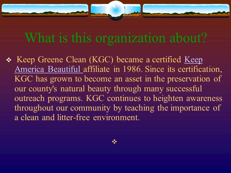 Keep Greene Clean  Presentation by: Kaysee Cutshall Carrie Tipton Amanda Nuckols