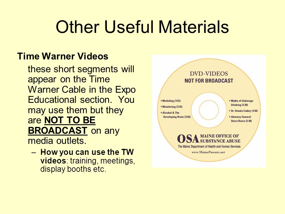 Other Useful Materials Time Warner Videos these short segments will appear on the Time Warner Cable in the Expo Educational section. You may use them