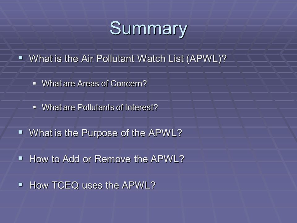 Summary  What is the Air Pollutant Watch List (APWL).