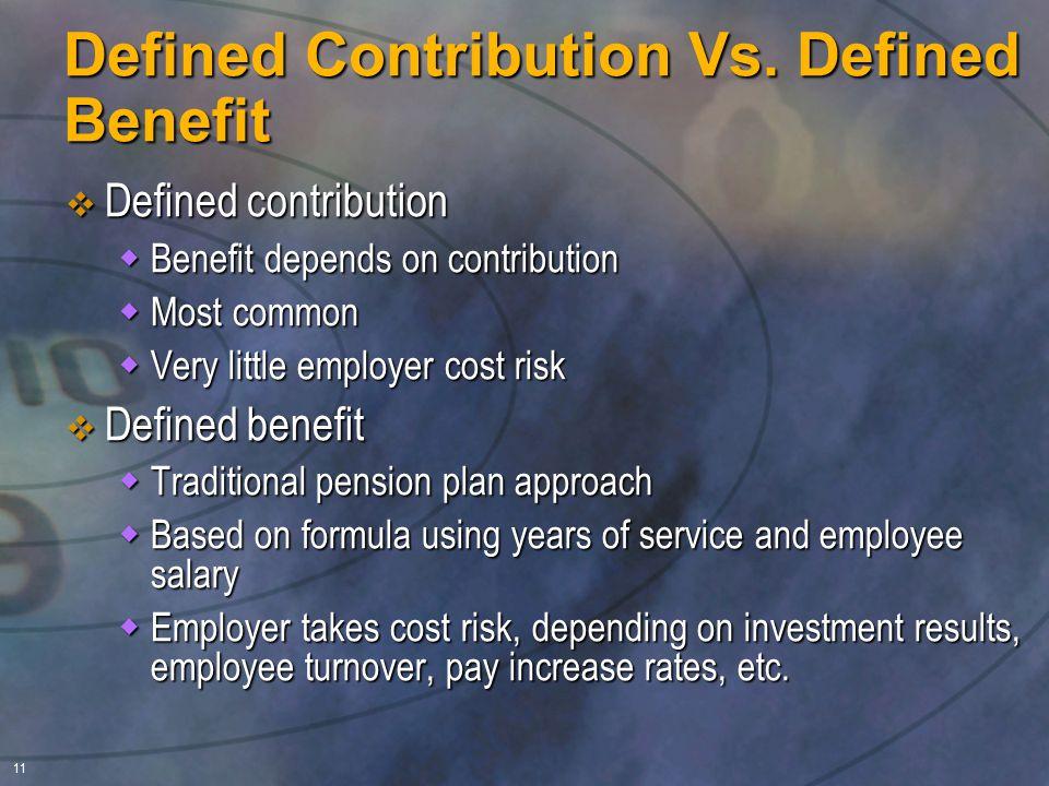 11 Defined Contribution Vs.