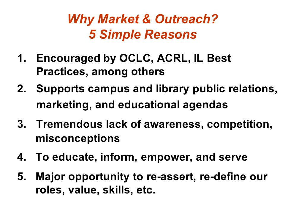 Why Market & Outreach.