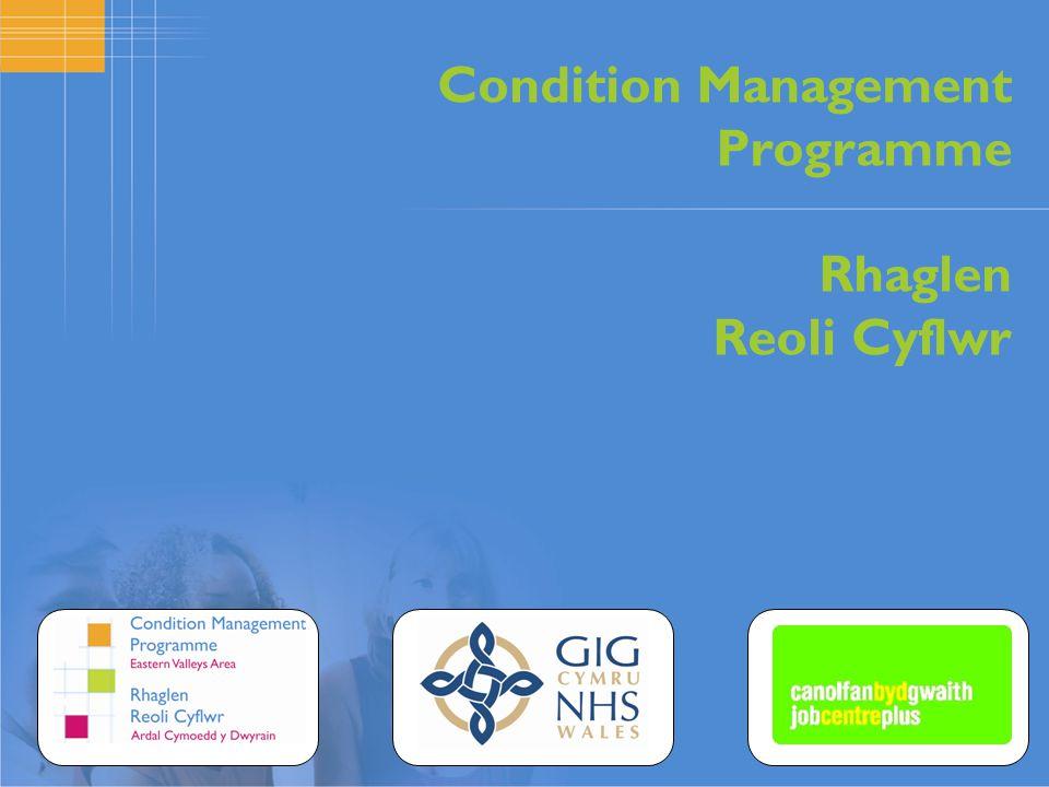 Condition Management Programme Rhaglen Reoli Cyflwr