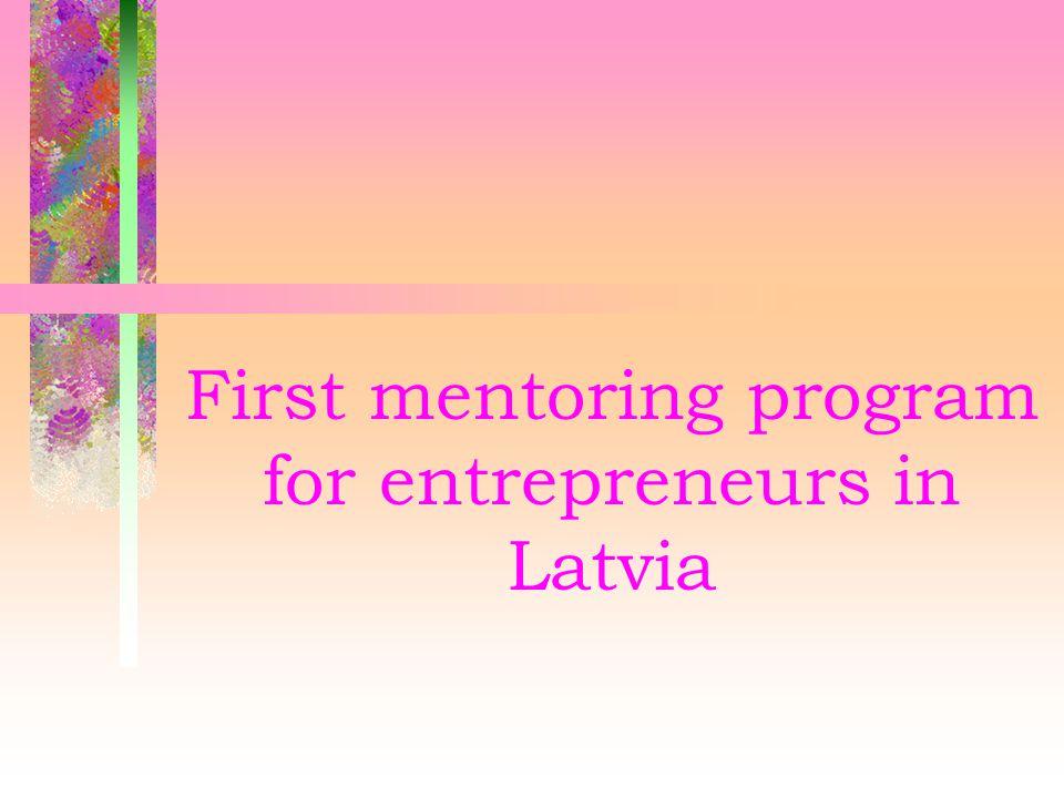 First mentoring program for entrepreneurs in Latvia