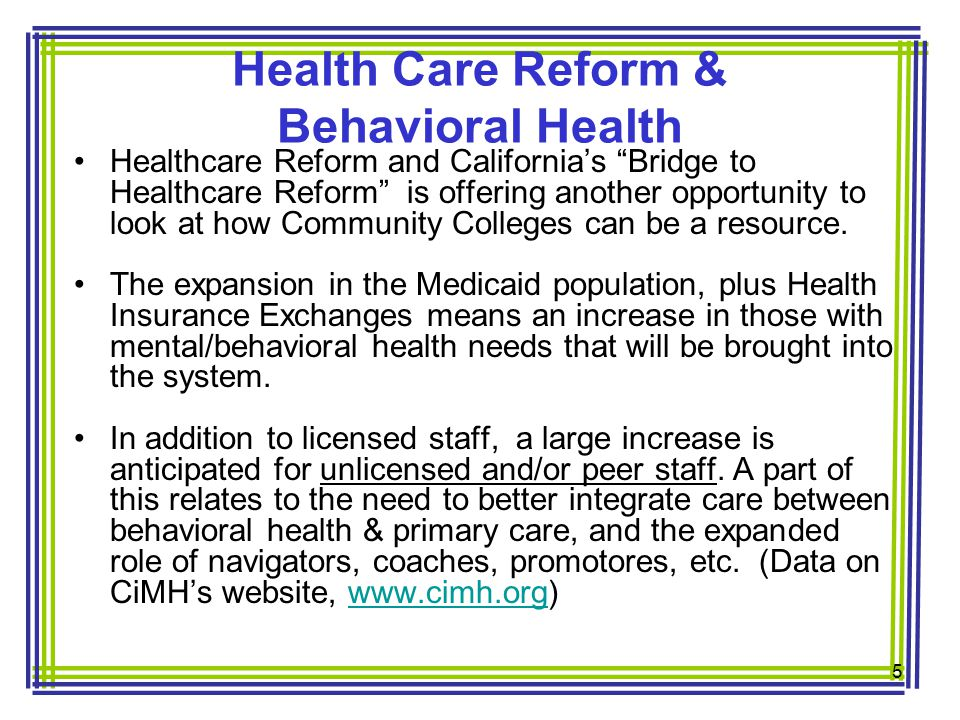Healthcare Reform and California's Bridge to Healthcare Reform is offering another opportunity to look at how Community Colleges can be a resource.