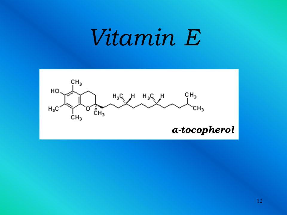 12 Vitamin E α-tocopherol