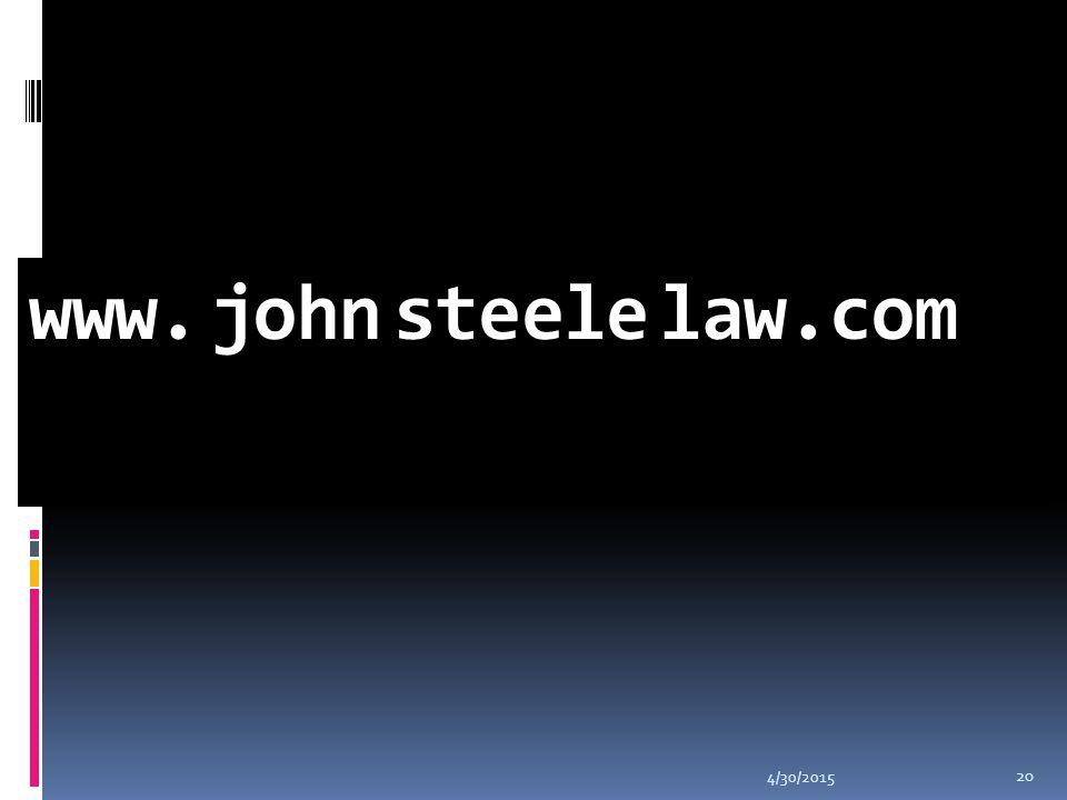 4/30/2015 20 www. john steele law.com