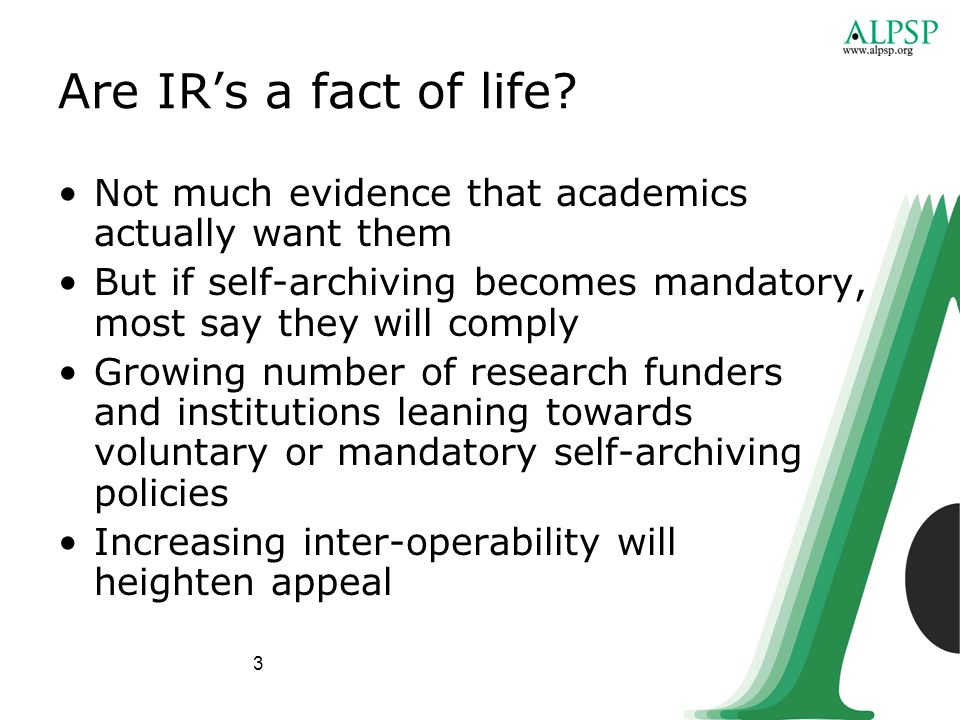 3 Are IR's a fact of life.
