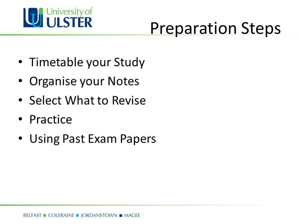 Advanced Preparation Find out basic Information – How many exams will you have.