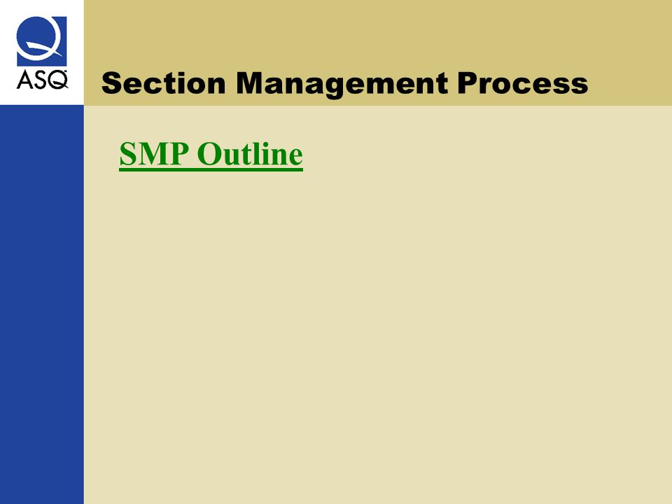 Section Management Process SMP Outline