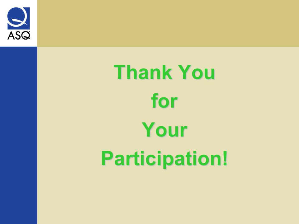 Thank You forYourParticipation!