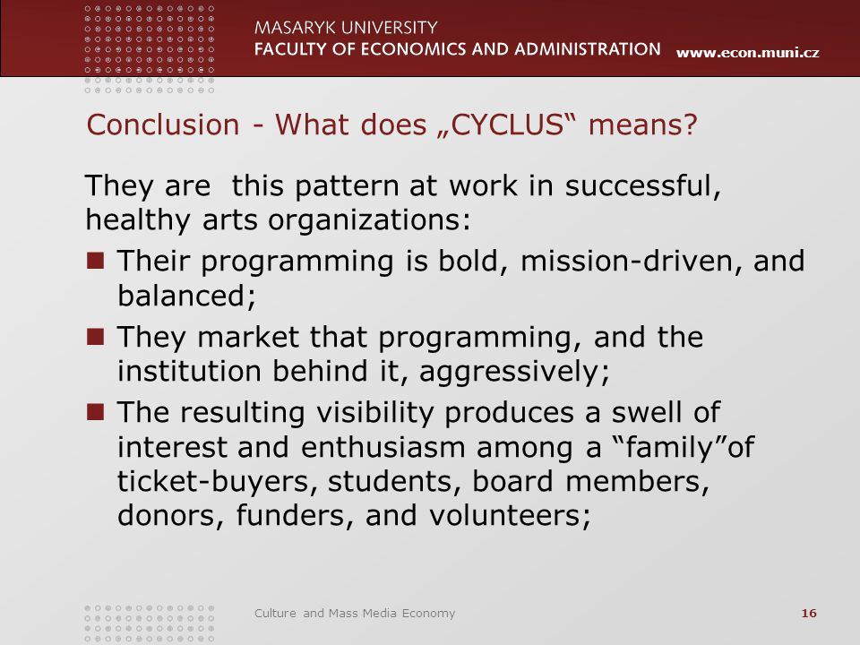 "www.econ.muni.cz Conclusion - What does ""CYCLUS means."