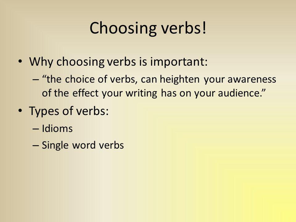 Choosing verbs.