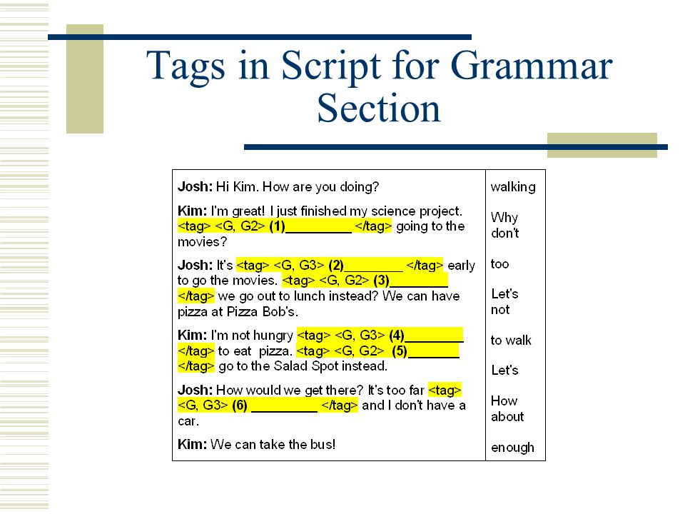 Tags in Script for Grammar Section