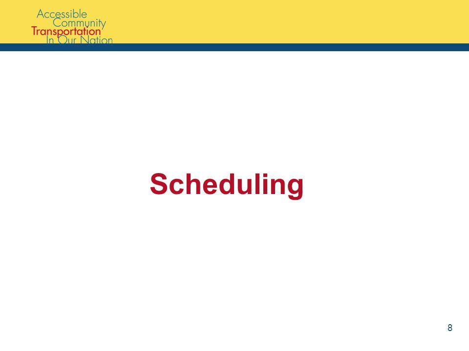 Scheduling 8