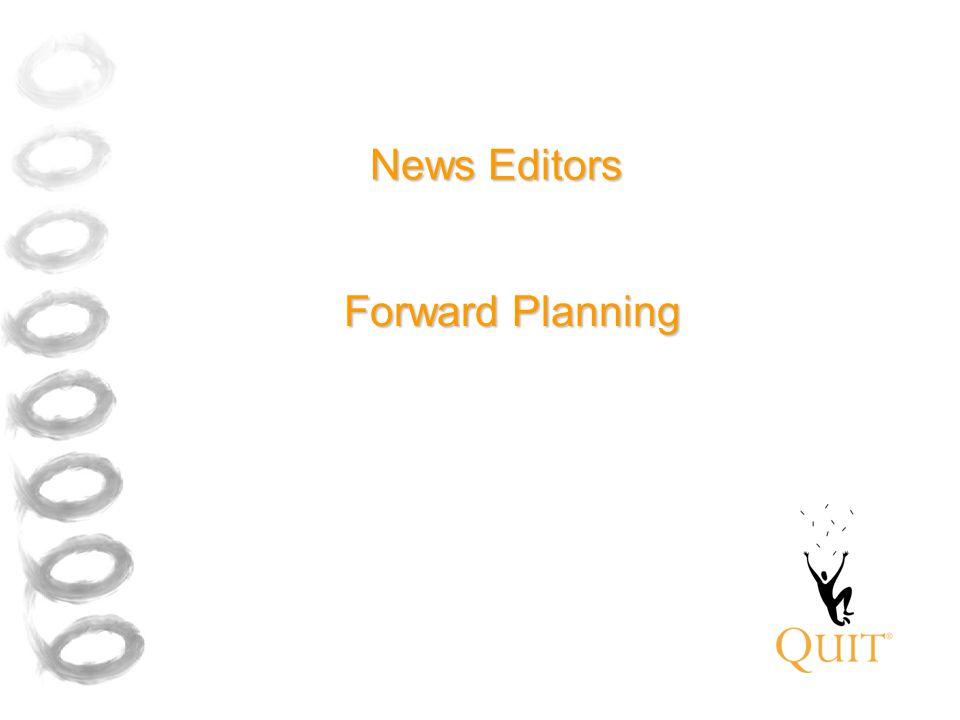 News Editors Forward Planning