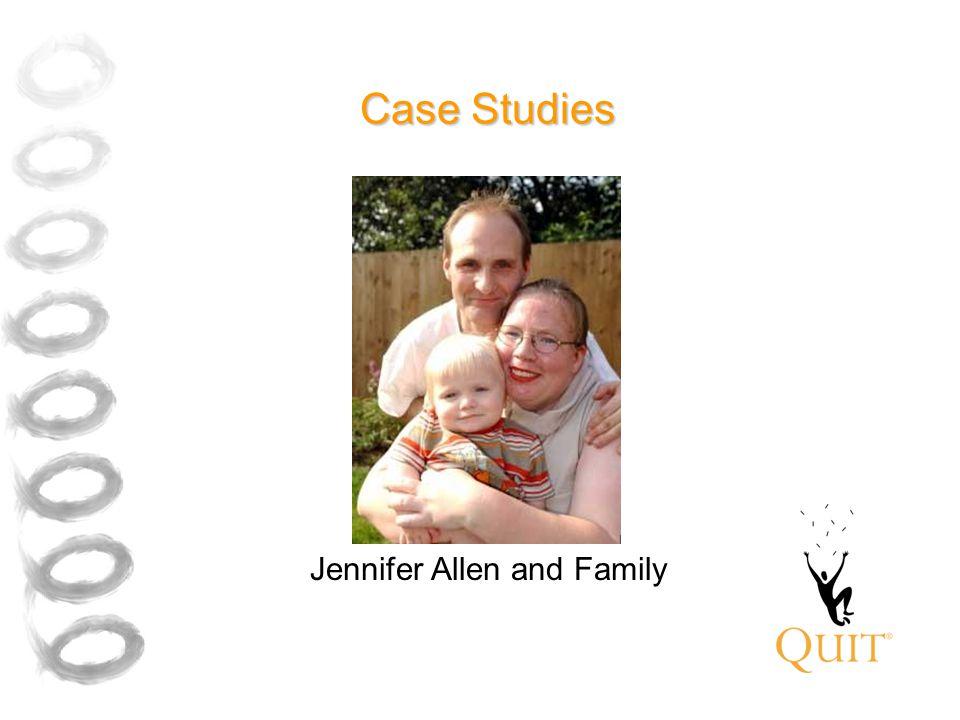 Case Studies Jennifer Allen and Family