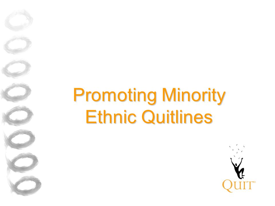 Promoting Minority Ethnic Quitlines
