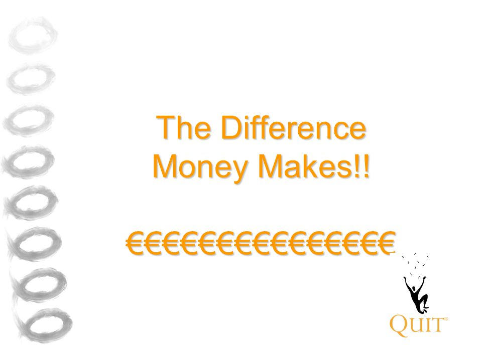 The Difference Money Makes!! €€€€€€€€€€€€€€€