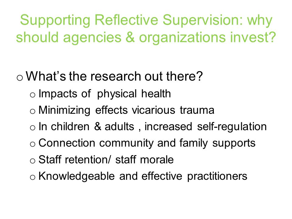 Supporting Reflective Supervision: why should agencies & organizations invest.