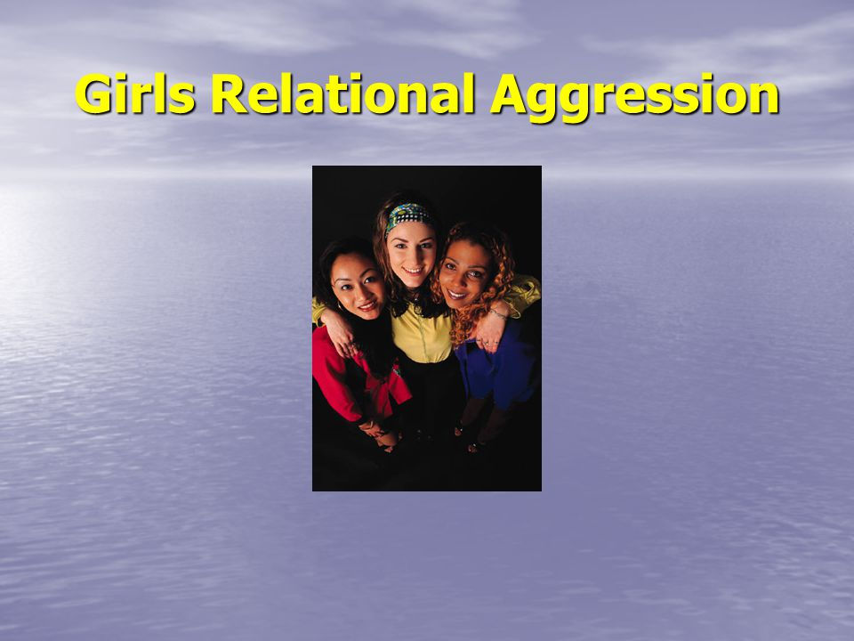 Girls Relational Aggression