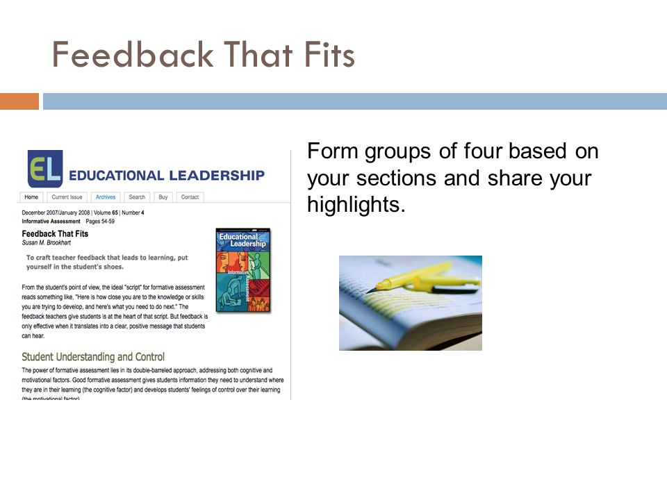Feedback That Fits Form groups of four based on your sections and share your highlights.