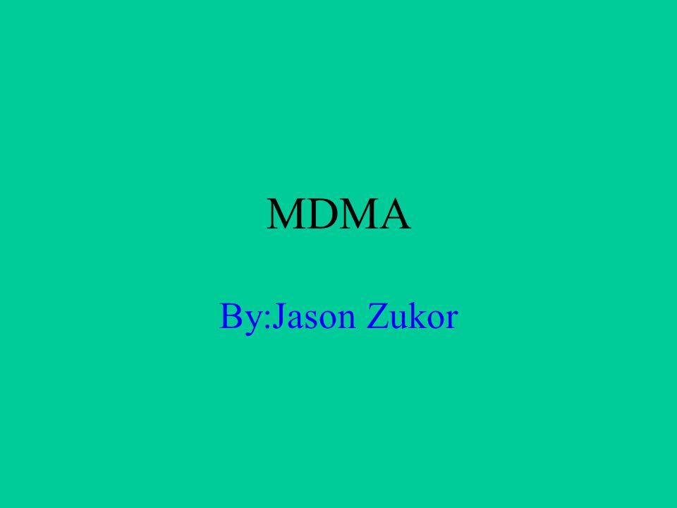 MDMA By:Jason Zukor