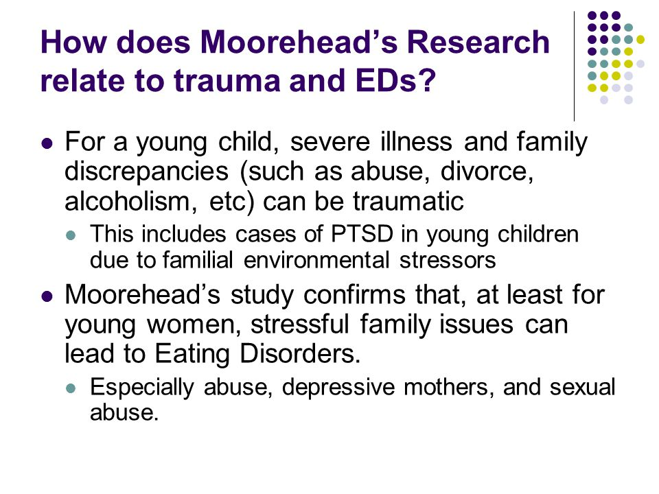 How does Moorehead's Research relate to trauma and EDs.