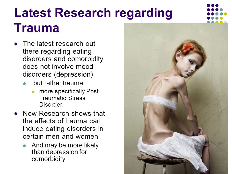 Corstorphine's Research Done in 2007 Multiple impulsive behaviors are common in the eating disorders, and multi-impulsive patients appear to do more poorly in treatment.