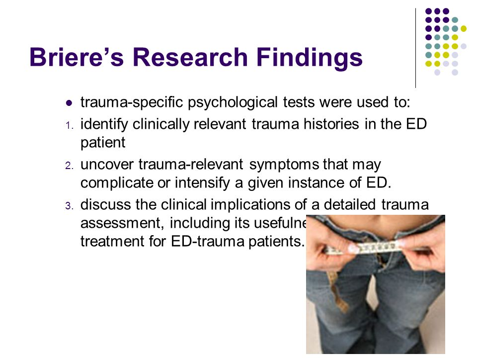 Levitt's Analyses of Previous Research This Research was conducted in response to Briere's and Corstophine's work mainly concerned about the interaction between adverse childhood experiences and eating disorder behaviors.