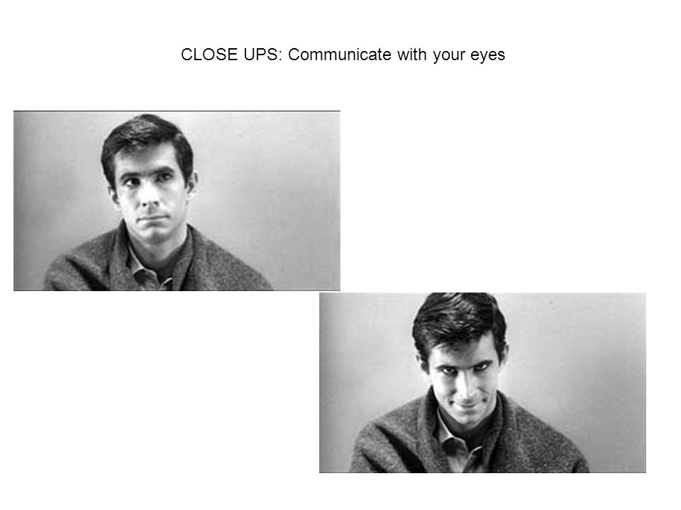 CLOSE UPS: Communicate with your eyes