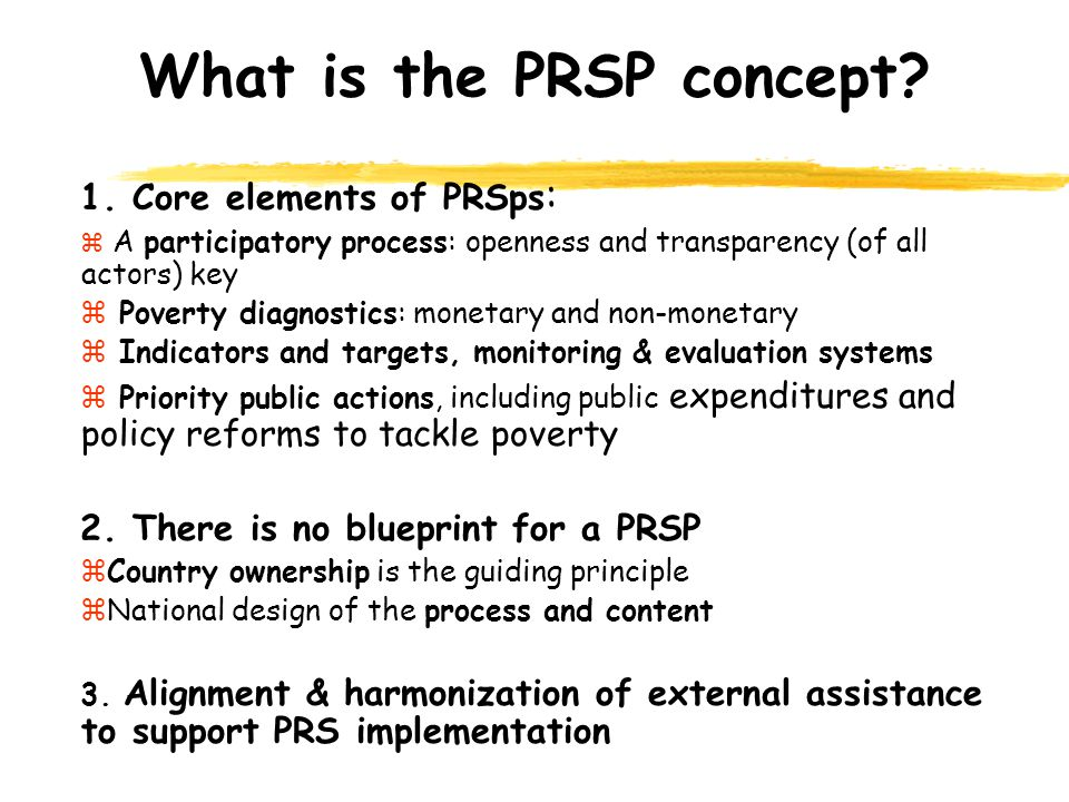 What is the PRSP concept. 1.
