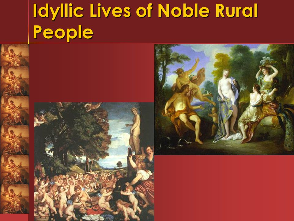 Idyllic Lives of Noble Rural People
