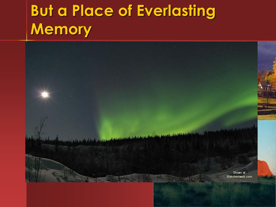 But a Place of Everlasting Memory