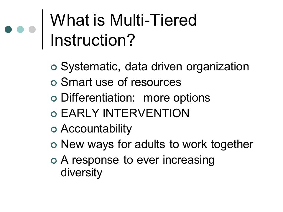 What is Multi-Tiered Instruction.