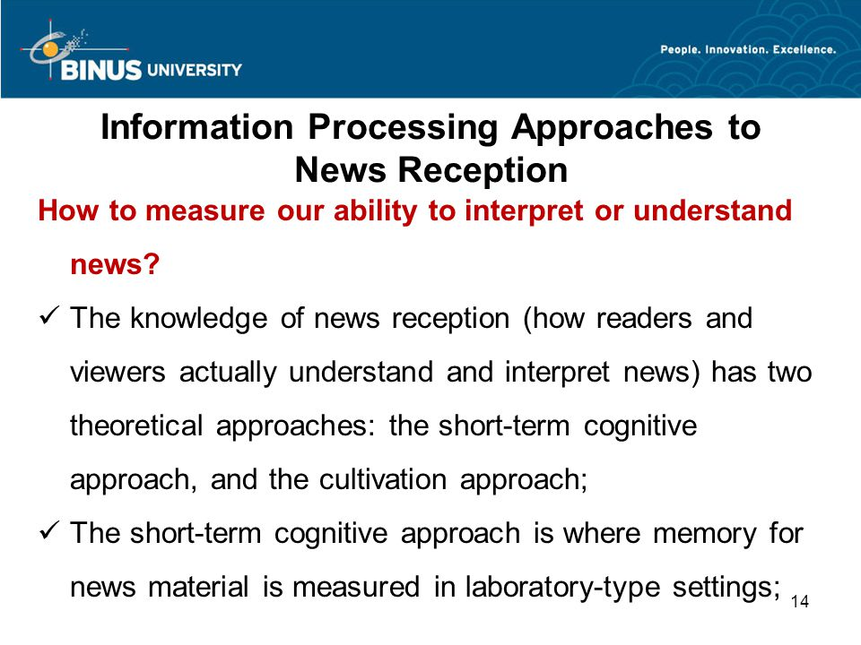 Information Processing Approaches to News Reception How to measure our ability to interpret or understand news.