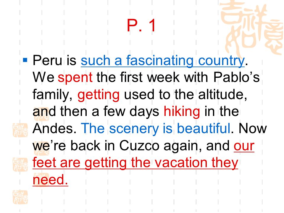 P. 1  Peru is such a fascinating country.