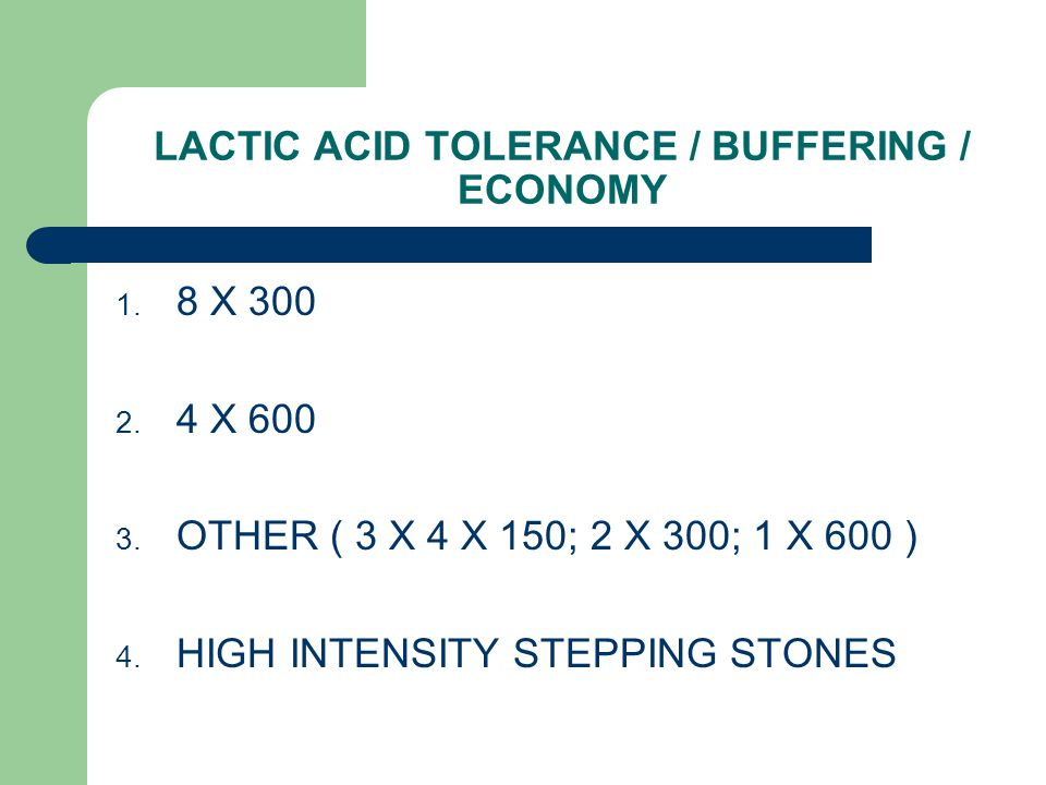 LACTIC ACID TOLERANCE / BUFFERING / ECONOMY 1. 8 X 300 2.