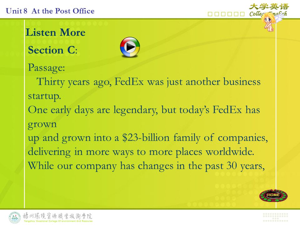 Listen More Section C: Passage: Thirty years ago, FedEx was just another business startup.