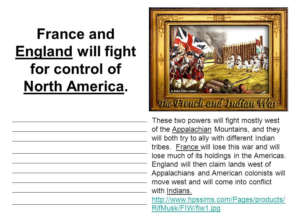 King George III will create the Proclamation of 1763 forbidding colonists to move west of the Appalachians.