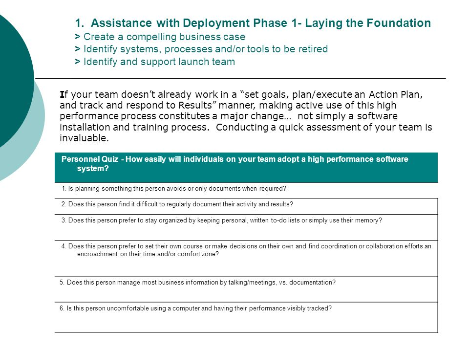 1. Assistance with Deployment Phase 1- Laying the Foundation > Create a compelling business case > Identify systems, processes and/or tools to be reti