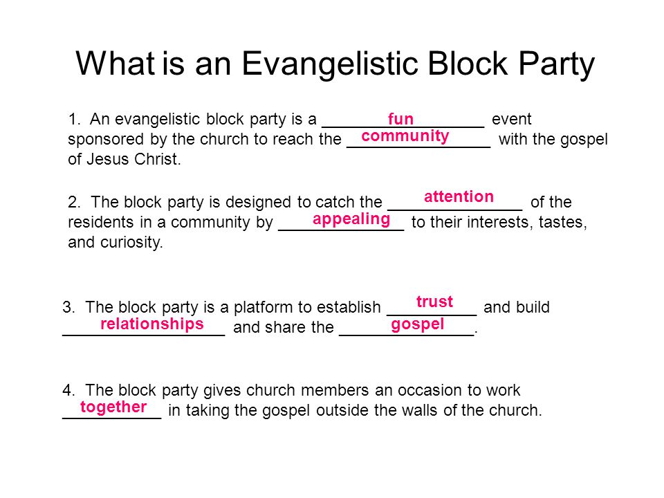 The key to a successful Evangelistic Block Party: