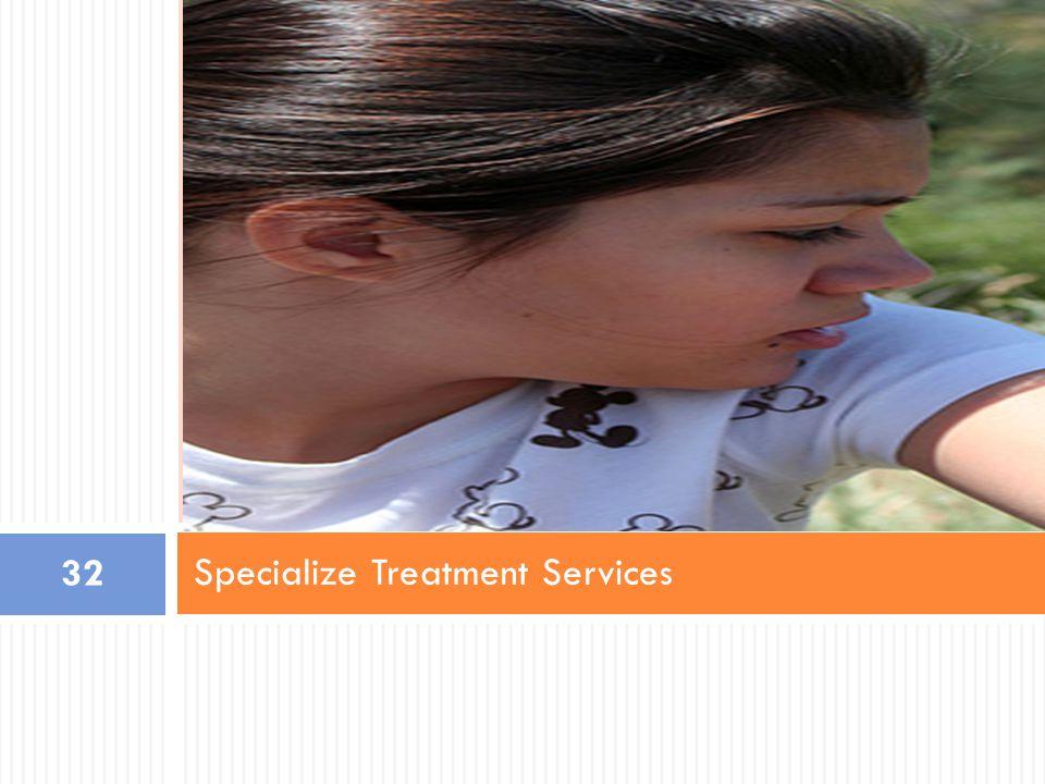 Specialize Treatment Services 32