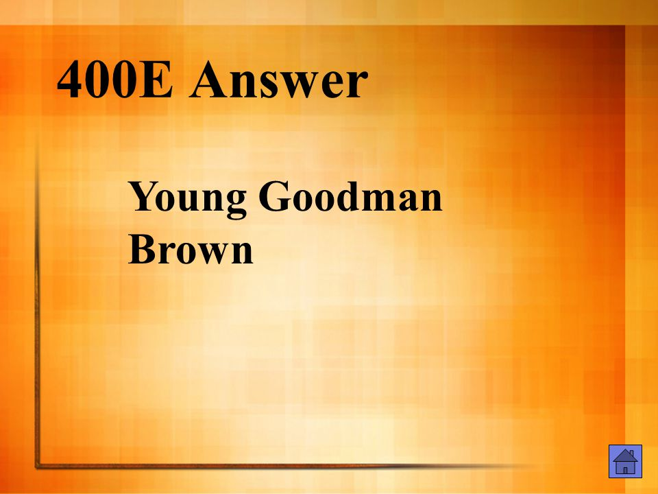 400E Question Name another book that Hawthorne wrote.