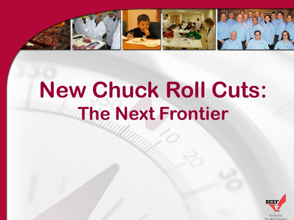 New Chuck Roll Cuts: The Next Frontier